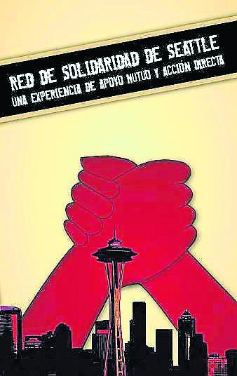 Libro Red Solidaridad de Seattle: Una experiencia de apoyo mutuo y acción directa