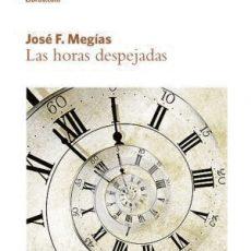 """Portadas libros """"Las Horas despejadas"""", de José Megías"""