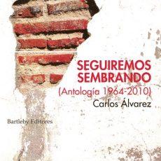 """Libro """"Seguiremos sembrando"""", de Carlos Álvarez"""